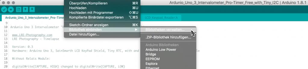 In der Ardunio-Entwicklungsumgebung müsst Ihr eventuell zusätzlich die folgenden drei Libraries/Bibliothek auswählen: LiquidCrystal, RTClib und Wire bzw. erst noch installieren.