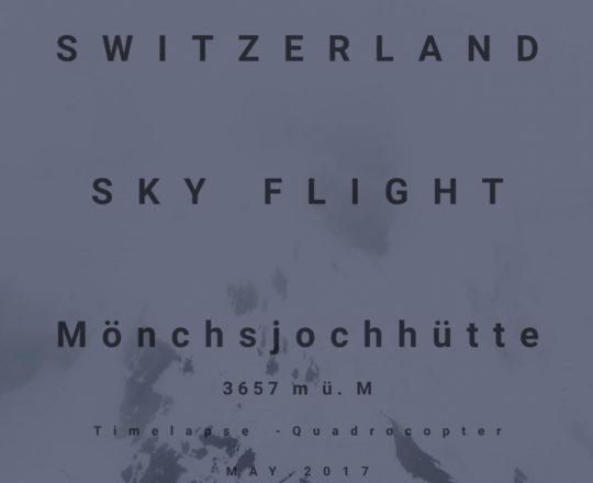 SWITZERLAND SKY FLIGHT - Jungfraujoch - Mönchsjochhütte 3657 m ü. M - Timelapse - Quadrocopter - 4K