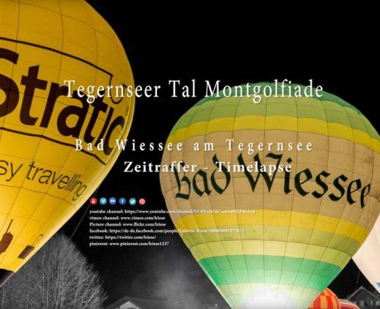 Timelapse 4K: Bad Wiessee - Tegernseer Tal Montgolfiade